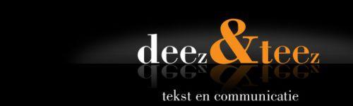 Deez&teez tekst en communicatie - https://www.deezenteez.nl